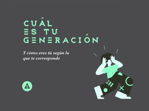 ¿cuál es tu generación?